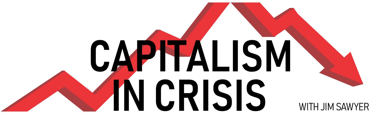 Capitalism In Crisis